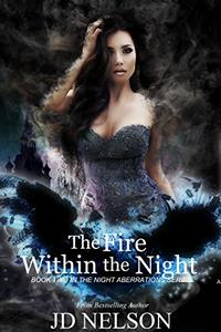 The Fire Within the Night