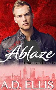 Hearts Ablaze: A steamy, friends-to-lovers, opposites-attract, bisexual awakening M/M romance