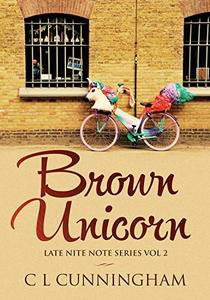 Brown Unicorn: I Came From Love