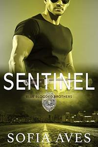 Sentinel: Blue Blooded Brothers