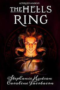 The Hells Ring: Dark, Paranormal, Fantasy Adventure