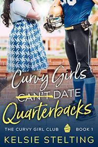 Curvy Girls Can't Date Quarterbacks
