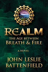 Realm: The Age Between Breath & Fire
