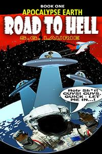 Apocalypse Earth - Road To Hell: Monty Python's Guardians of the Galaxy...!