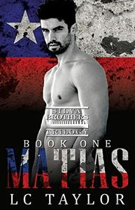 Matias: The SIlva Brothers Trilogy Book One: Social Rejects Syndicate