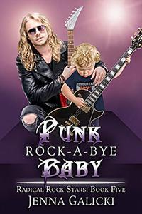 Punk Rock-A-Bye Baby: Radical Rock Stars Book 5