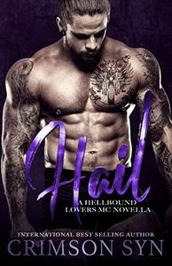 HAIL: A Hellbound Lovers MC Romance