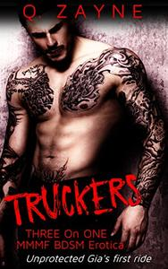 Truckers: Unprotected Gia's First Ride