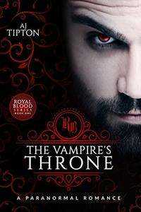The Vampire's Throne: A Paranormal Romance