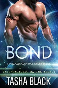Bond: Stargazer Alien Mail Order Brides #1