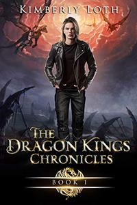 The Dragon Kings Chronicles Book 1