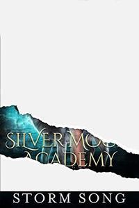 Silvermoon Academy: Book Four: A Reverse Harem Academy Novel