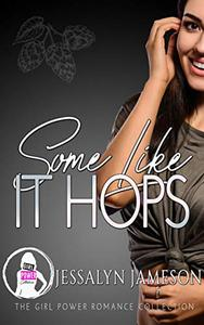 SOME LIKE IT HOPS: A Standalone Contemporary Romance