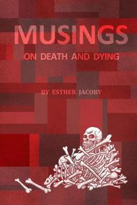 Musings On Death And Dying