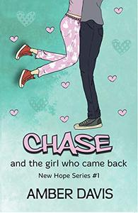 Chase: and the girl who came back