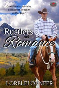 Rustlers and Romance