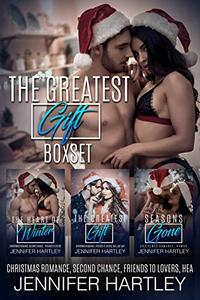 The Greatest Gift Boxset: Christmas Romance, Second Chance, Friends to Lovers, HEA