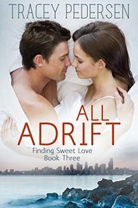 All Adrift: Finding Sweet Love