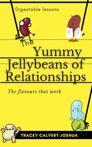 The Yummy Jellybeans of Relationships