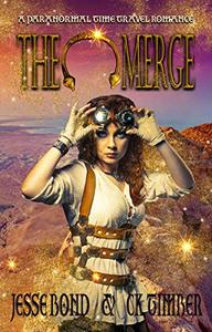 The Merge: Paranormal Time Travel Romance