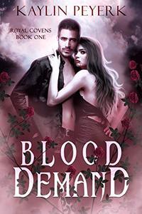 Blood Demand: A Vampire Paranormal Romance