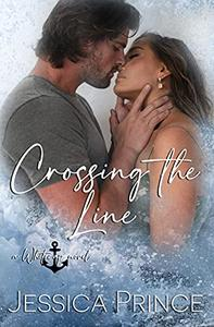 Crossing the Line: a Small-Town Hope Valley Crossover Novel