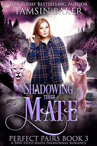 Shadowing their Mate: A BBW Fated Mates Paranormal Romance
