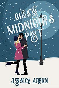 Ghosts of Midnights Past: A Second Chance Romance Christmas Carol Retelling