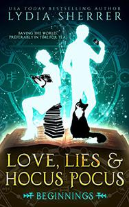 Love, Lies, and Hocus Pocus: Beginnings