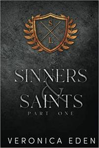Sinners and Saints Part One