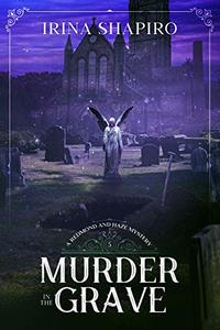 Murder in the Grave: A Redmond and Haze Mystery Book 5