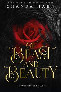 Of Beast and Beauty: A Beauty and the Beast Retelling