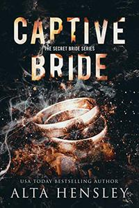 Captive Bride: A Dark Romance