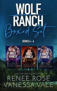 Wolf Ranch Boxed Set - Books 4 - 6