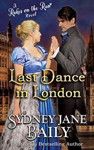 Last Dance in London: Regency Rakes on the Run