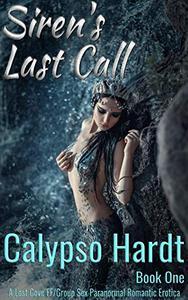 Siren's Last Call: A Lost Cove FF & Group Sex Paranormal Romantic Erotica