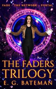 The Faders Trilogy