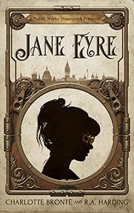 Public Works Steampunk Presents Jane Eyre