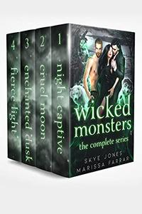 Wicked Monsters: The Complete Series: A Dark Paranormal Reverse Harem Romance