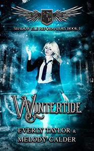 Wintertide (Shadow Isle Reformatory Book 1) (Shadow Isle Reformatory