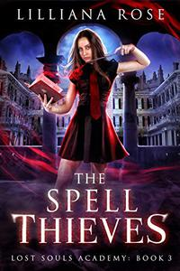 The Spell Thieves