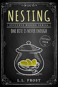 Nesting: Succubus Reborn Serial