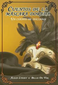 Cuentos de la máscara dorada