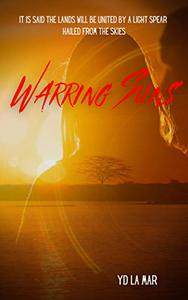 Warring Suns: A Why Choose Romance