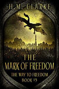 The Mark of Freedom