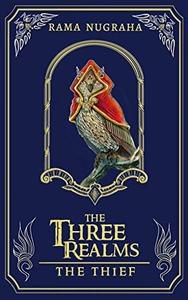 The Three Realms - The Thief