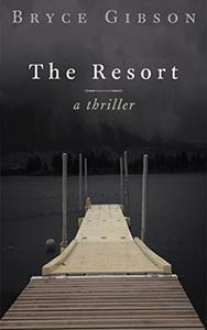 The Resort: County Line Horror #3
