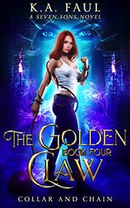 Collar And Chain: A Shapeshifter Urban Fantasy Action Adventure